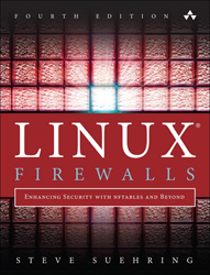 Linux Firewalls, 4th Ed.
